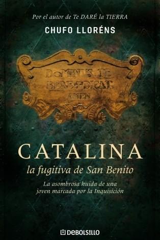 Catalina, la fugitiva de San Benito